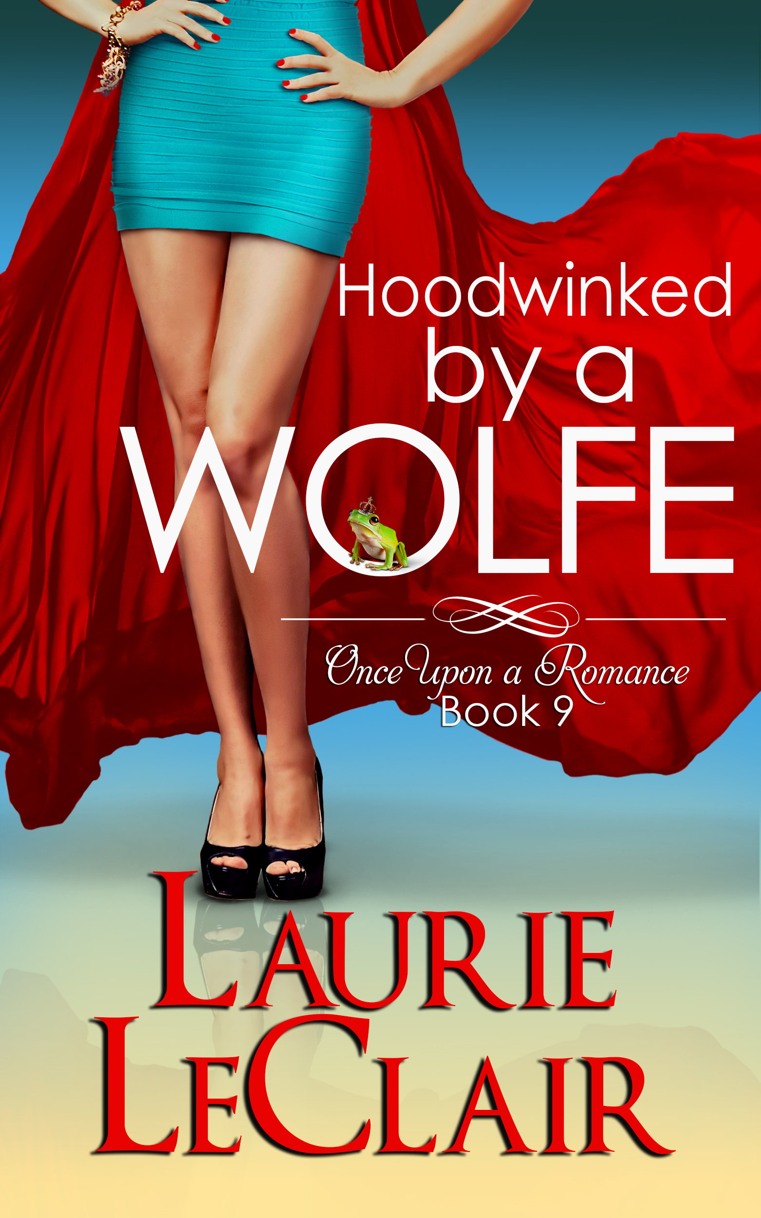 Hoodwinked By A Wolfe by Laurie LeClair