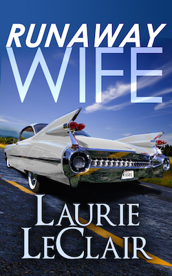 Runaway Wife by Laurie LeClair