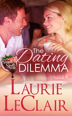 The Dating Dilemma (The Sweet Spot) by Laurie LeClair