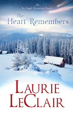 The Heart Remembers by Laurie LeClair