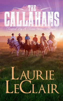 The Callahans by Laurie LeClair