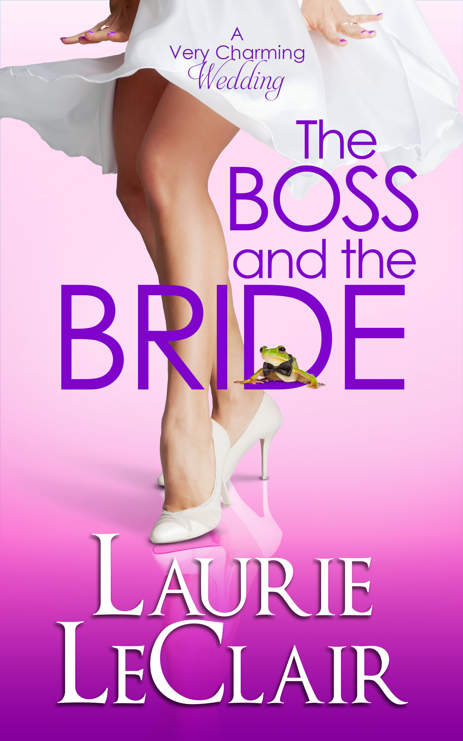 The Boss And The Bride by Laurie LeClair