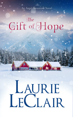 The Gift of Hope by Laurie LeClair
