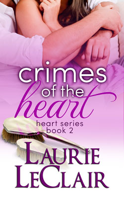 Crimes of the Heart by Laurie LeClair