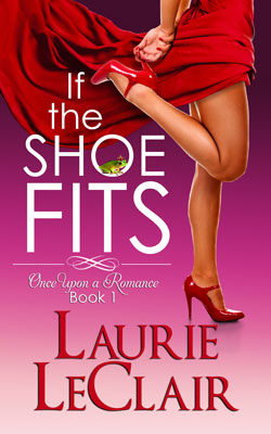 If The Shoe Fits by Laurie LeClair