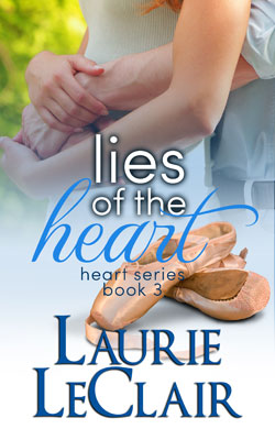 Lies of the Heart by Laurie LeClair